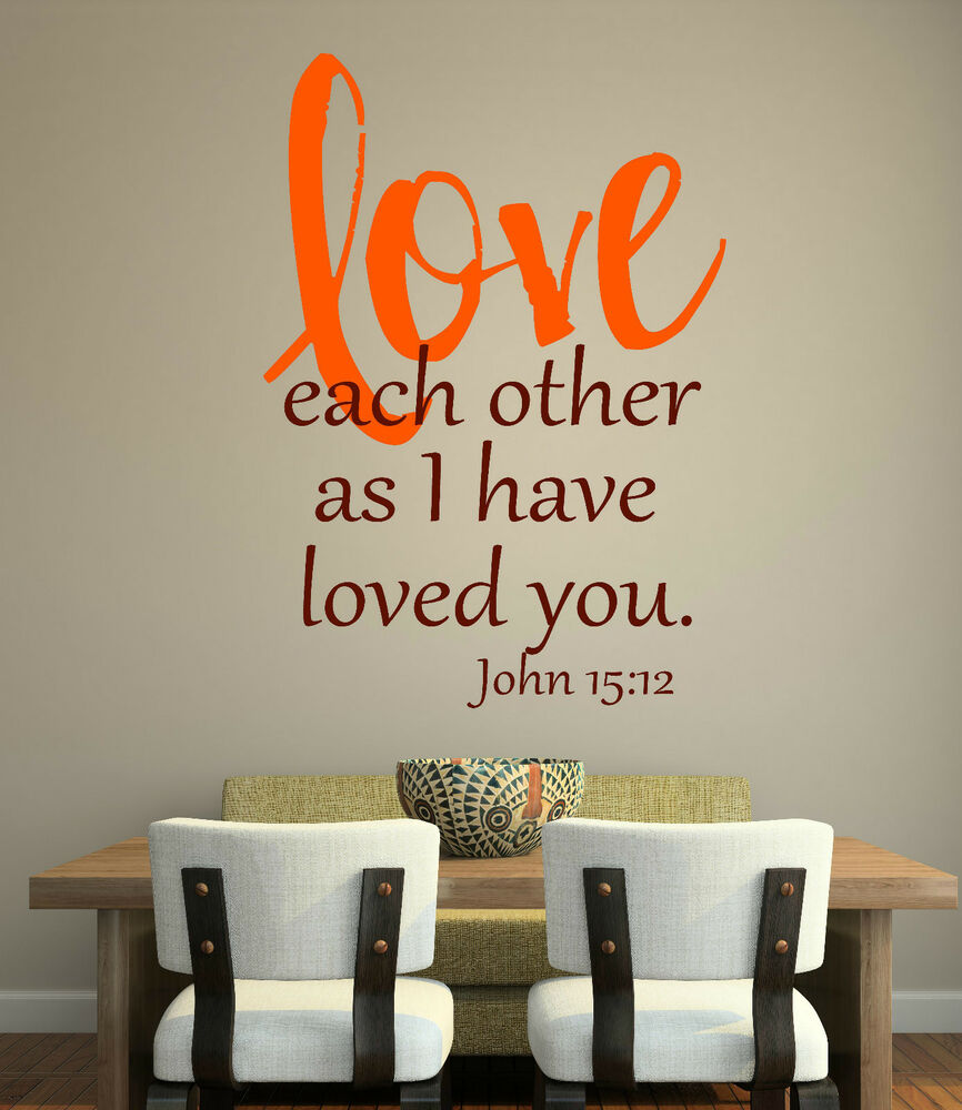 John 15 12 bible scripture vinyl lettering wall art words for Word wall art
