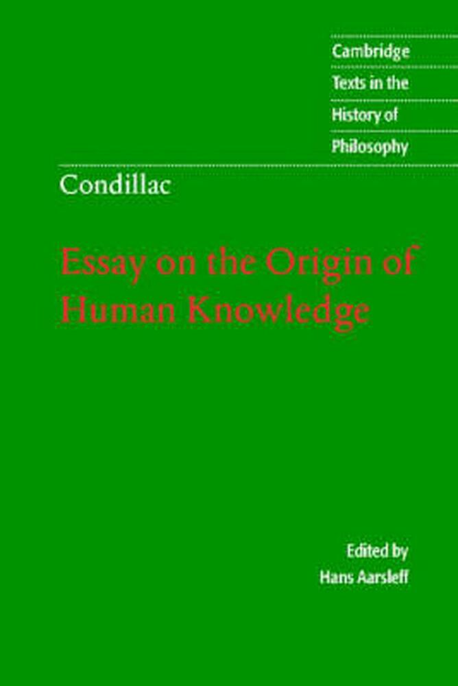 essay on the origin of human knowledge condillac