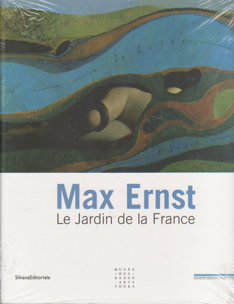 Max ernst le jardin de la france catalogue exposition for Le jardin de la france