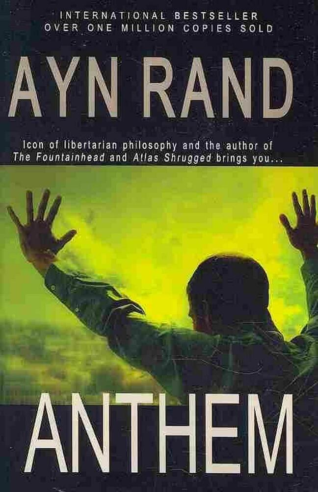 ayn rand anthem summary