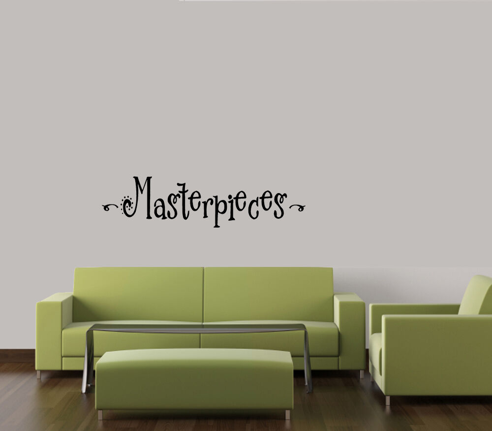 MASTERPIECES WALL DECAL VINYL LETTERING HOME DECOR ART