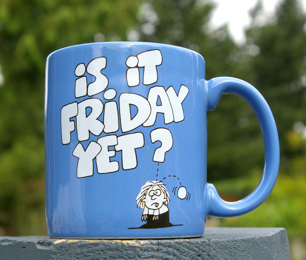 Funny Hr About Friday S: Funny Office Work Employee Boss Coffee Mug Cup Is It