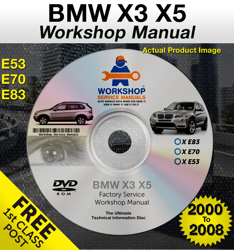 Bmw X3 X5 Workshop Service Repair Manual E53 E70 E83 2000
