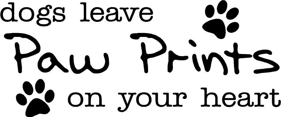 Dogs Leave Paw Prints On Your Heart Vinyl Wall Decal Home