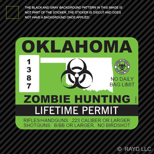 Oklahoma zombie hunting permit sticker die cut decal usa for Fishing license in oklahoma