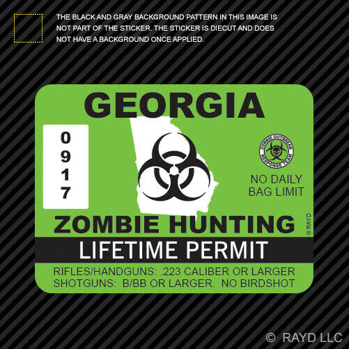 Georgia zombie hunting permit sticker die cut decal for How much is a georgia fishing license
