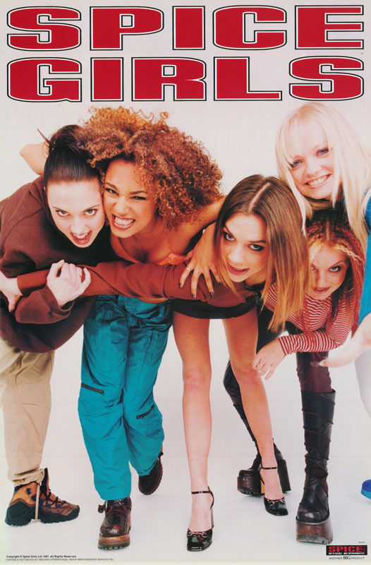 All The Girls Standing In The Line For The Bathroom: POSTER :MUSIC : SPICE GIRLS