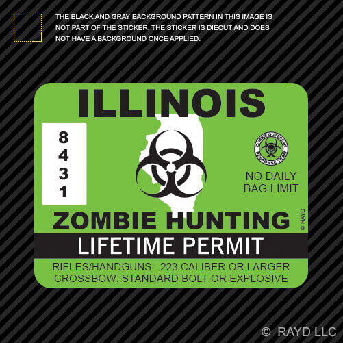 Illinois zombie hunting permit sticker die cut decal for Buy illinois fishing license online
