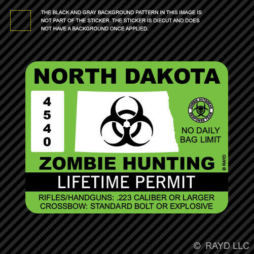 North Dakota Zombie Hunting Permit Sticker Die Cut Decal