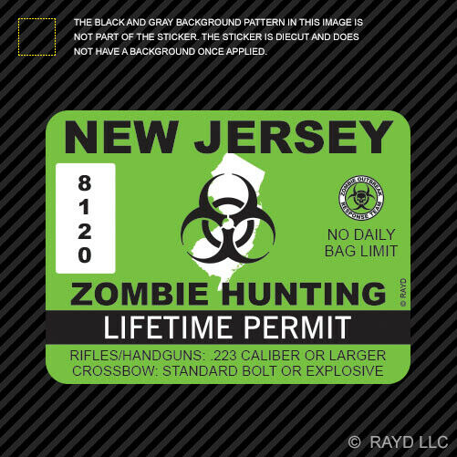 New Jersey Zombie Hunting Permit Sticker Die Cut Decal