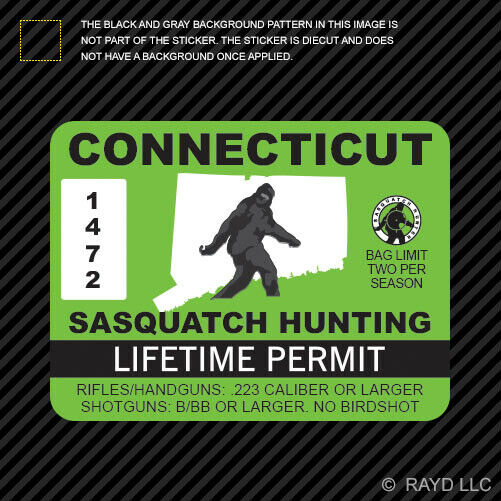 Connecticut sasquatch hunting permit sticker die cut decal for Fishing license ct
