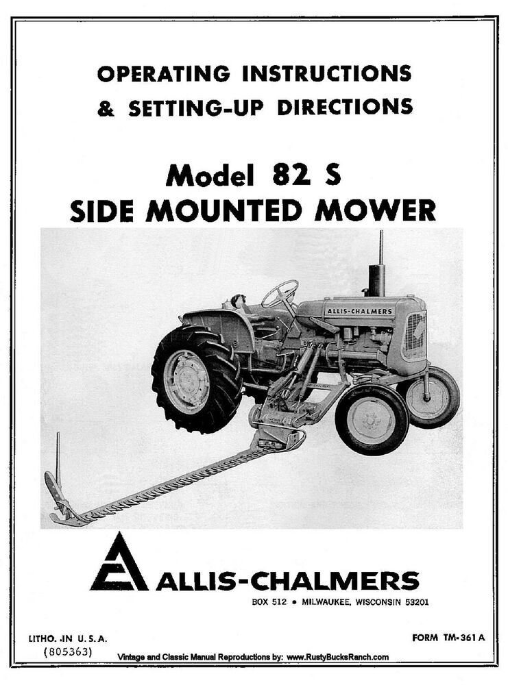 Allis Chalmers No. 82S 82-S Mower Owners Operators and Setting up ...