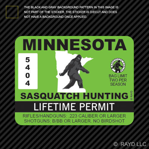 Minnesota sasquatch hunting permit sticker die cut decal for Fishing license minnesota