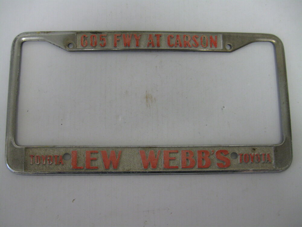 Lew Webb S Toyota Ca Dealership License Plate Frame Metal