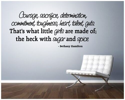 Bethany Hamilton Wall Quote Courage Little Girls Vinyl