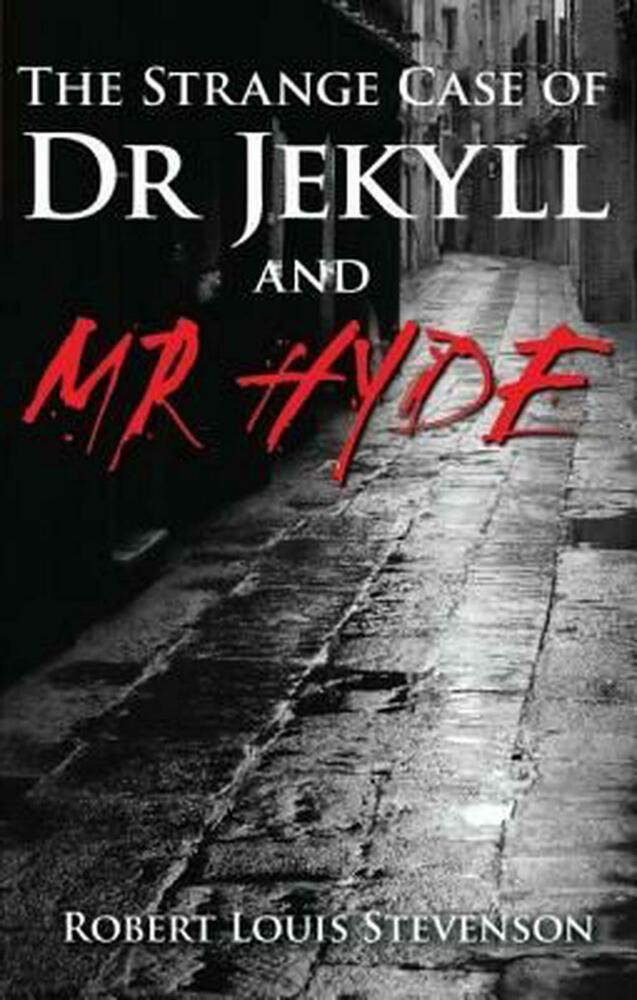 how far is the strange case of dr jekyll and mr hyde by robert louis stevenson just a horror story e By robert louis stevenson published by planet ebook dr jekyll's 'disappearance or unexplained absence for any period exceeding three calendar months,' the said since my time' that was the amount of information that the lawyer car- 14 the strange case of dr jekyll and mr hyde.