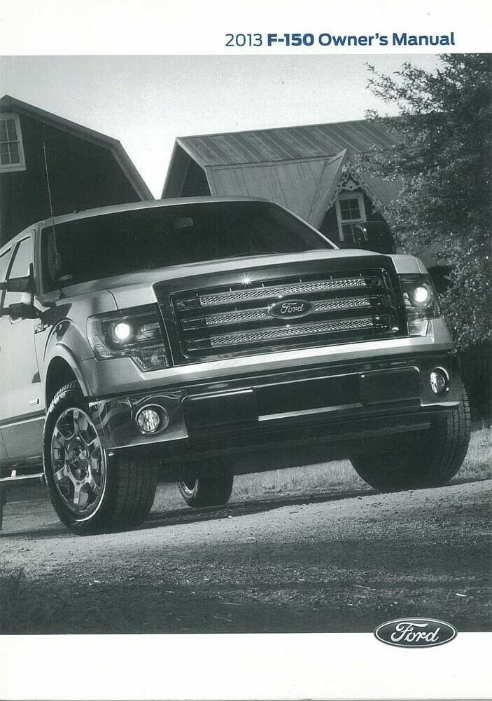 2013 ford f 150 truck owners manual user guide reference. Black Bedroom Furniture Sets. Home Design Ideas