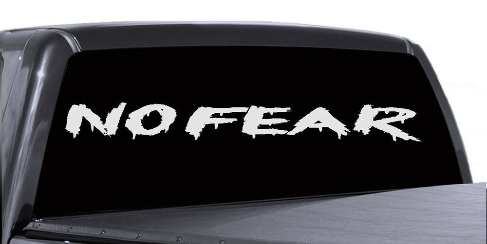 No Fear Car Windshield Decal Graphic Vinyl Banner