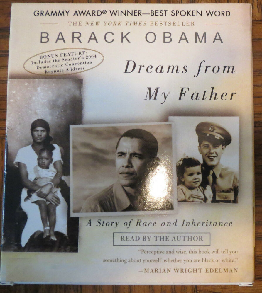Dreams of My Father- By: Barack Obama Essay
