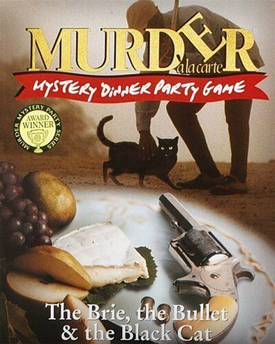 Murder Mystery Dinner Sheet Free: THE BRIE THE BULLET AND THE BLACK CAT MURDER MYSTERY