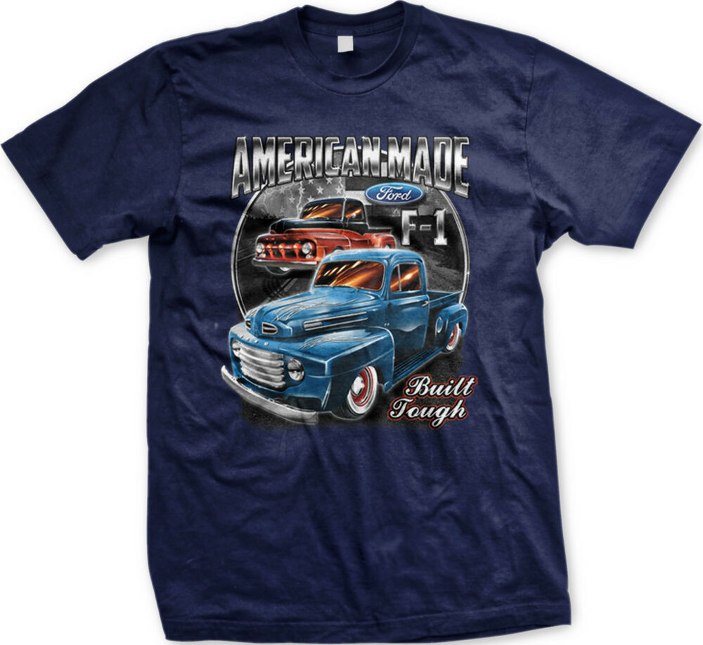 American made built ford tough f 150 truck car free for Mens t shirts free shipping
