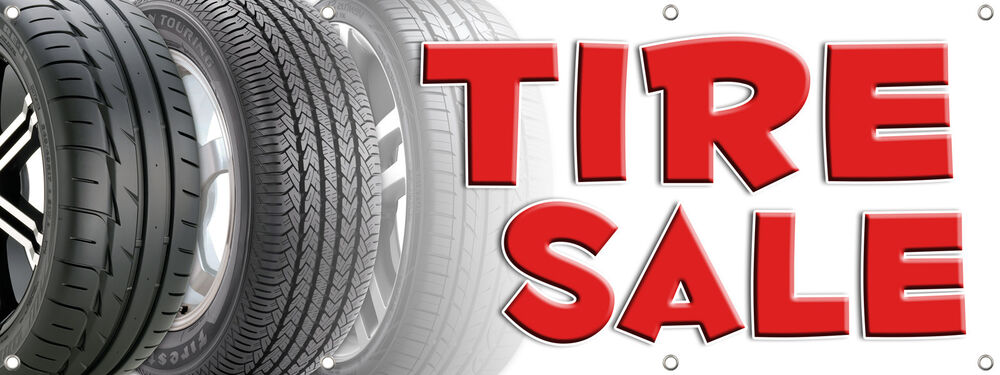 tire sale banner sign  xin multi color tires sale save discount ebay