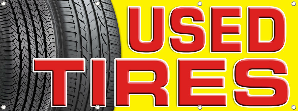 used tires banner sign 96in x36in tire sale sell discount signs multi color ebay. Black Bedroom Furniture Sets. Home Design Ideas