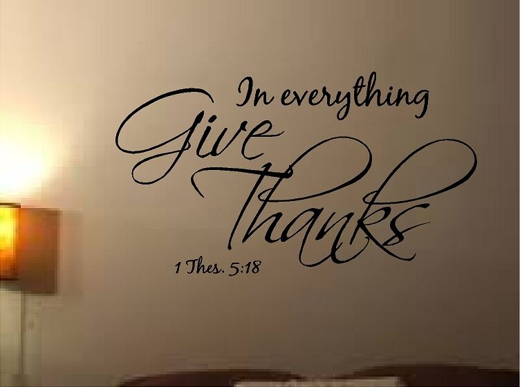 In Everything Give Thanks Thessalonians Bible Quote Verse