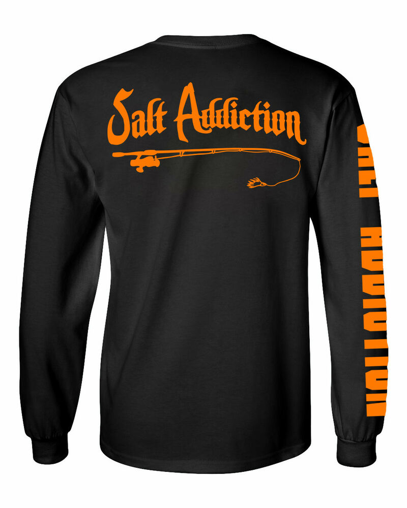 salt addiction long sleeve saltwater fishing t shirt