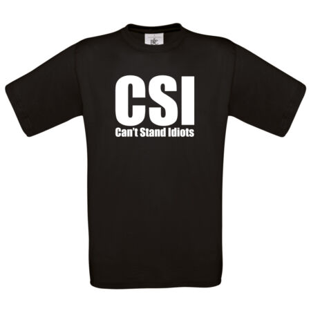 img-Can't stand idiots t-shirt | funny tee novelty gift tshirt CSI FBI police 0058