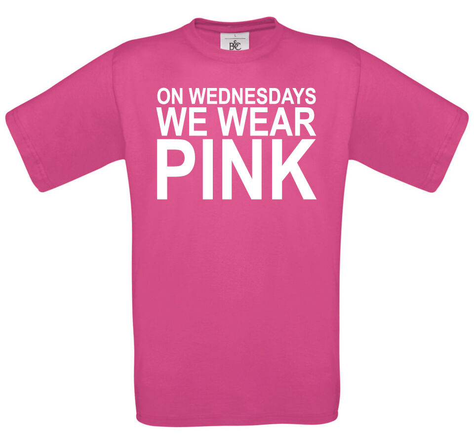 Mean Girls Quotes On Wednesdays We Wear Pink: On Wednesdays We Wear Pink T-shirt