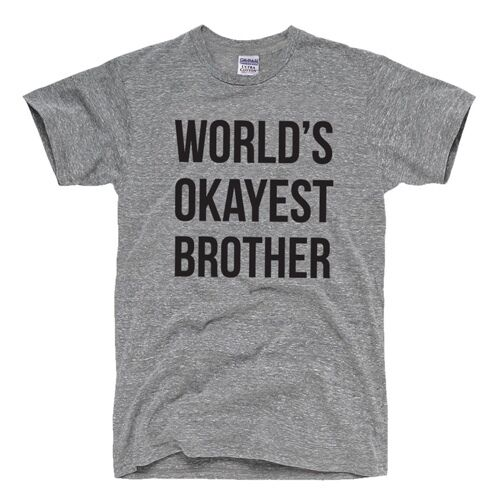 worlds okayest brother t shirt funny siblings tee for