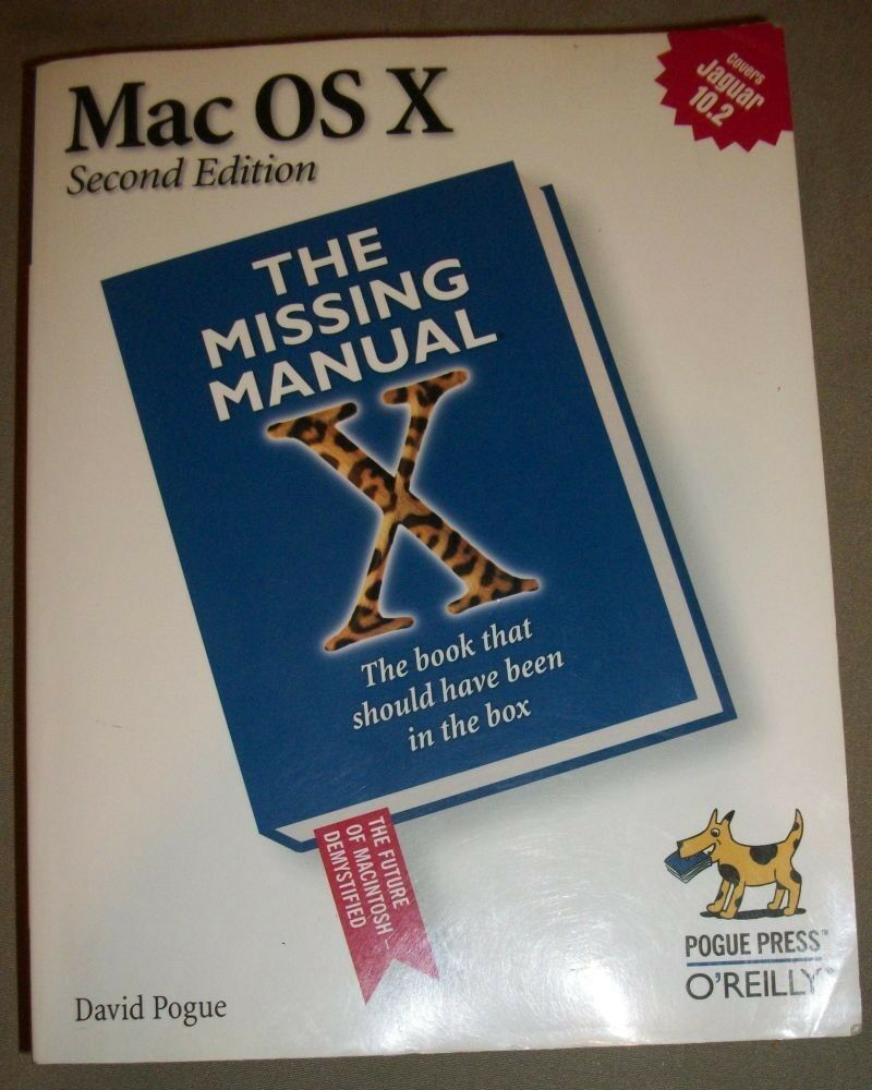 Mac Os X : The Missing Manual by David Pogue (2002, Paperback)  9780596004507 | eBay