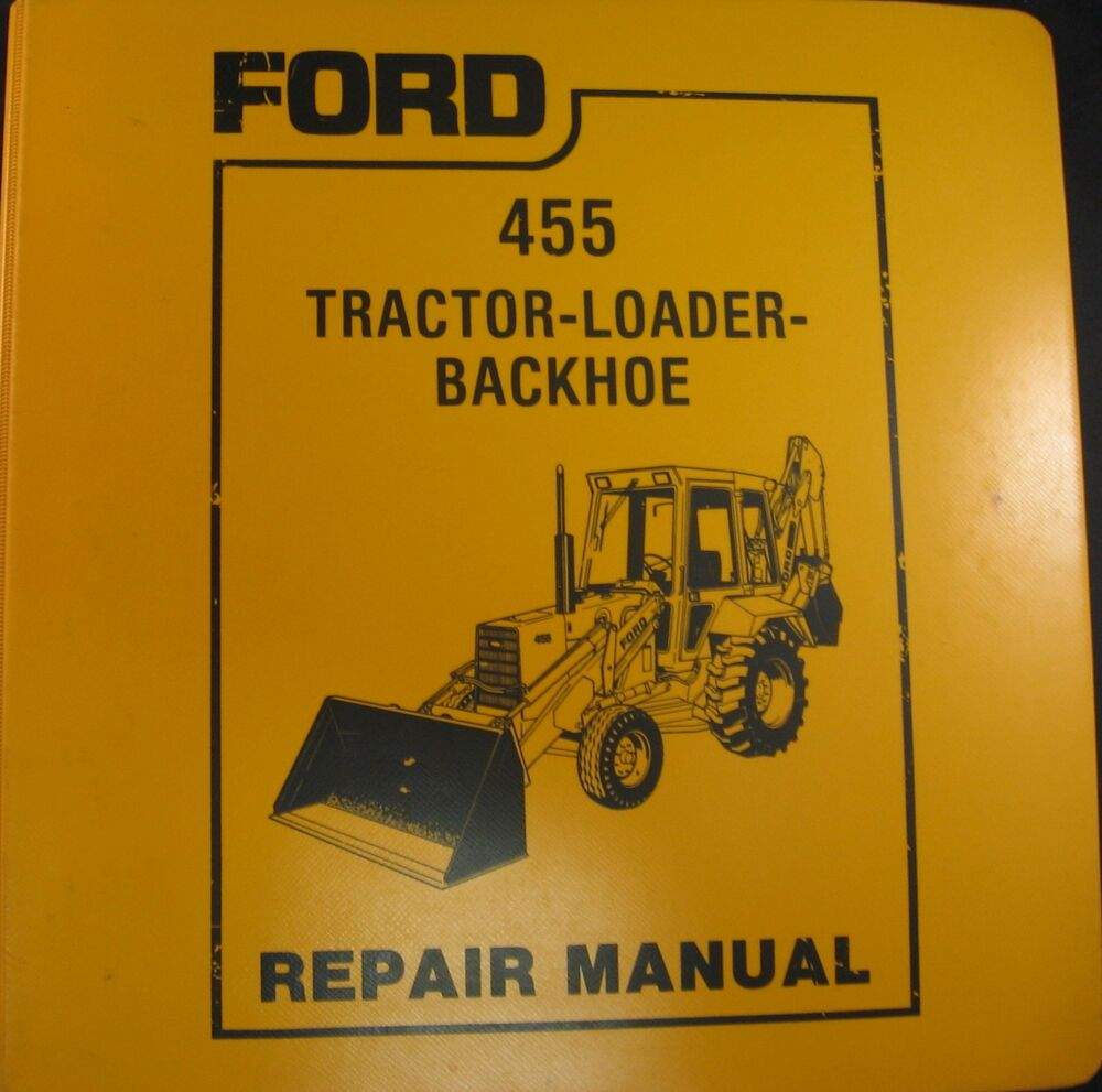 ford 455 tractor loader backhoe  tlb  service repair