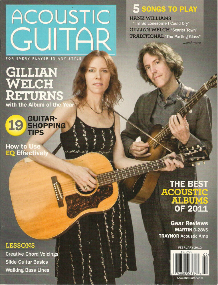 Acoustic Guitar February 2012 Gillian Welch Scarlet Town Hank
