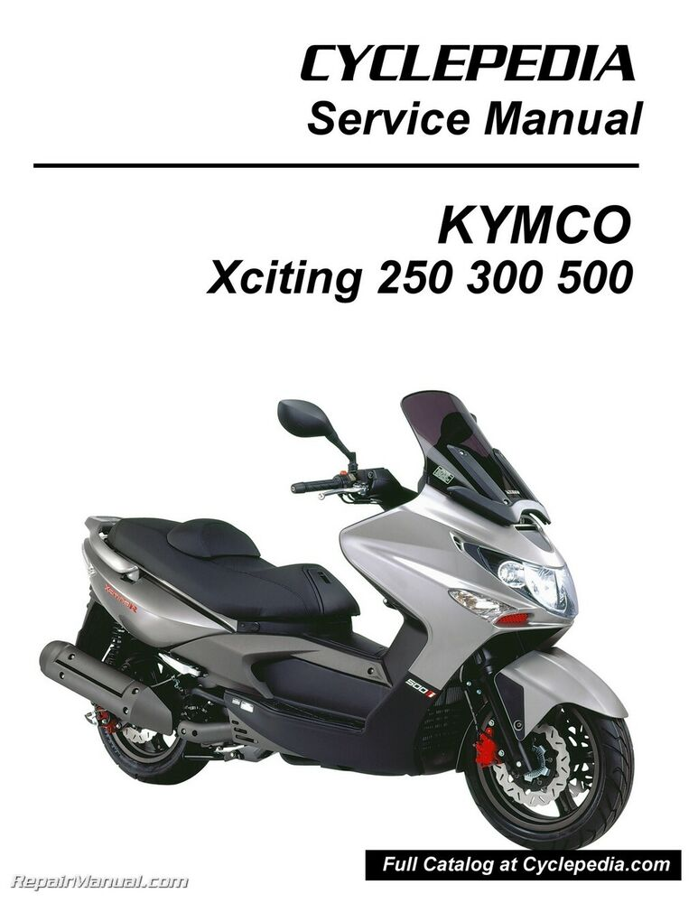 kymco xciting 250 300 500 ri scooter service manual. Black Bedroom Furniture Sets. Home Design Ideas