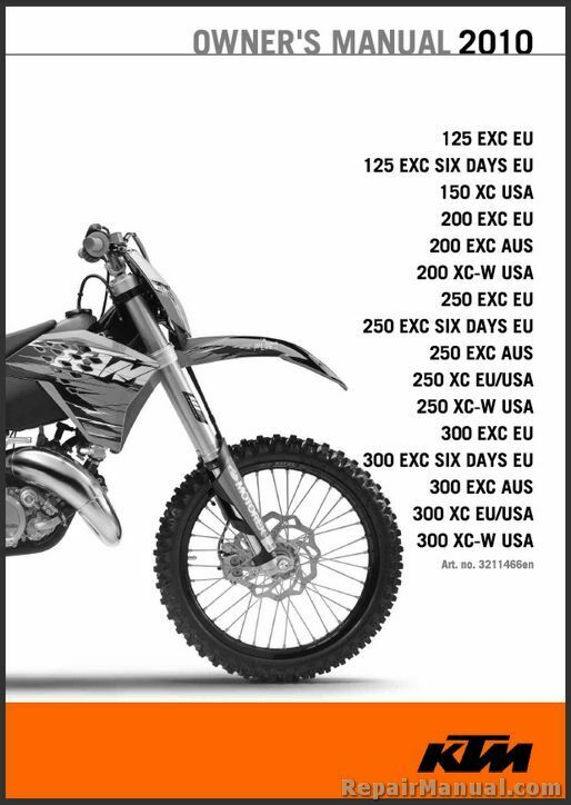 2010 Ktm 125 150 200 250 300 Xc Xc-w Exc Motorcycle Owners Manual