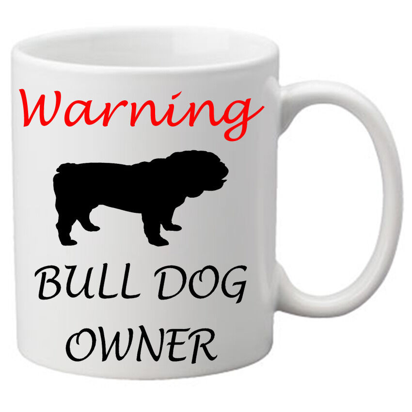 warning bull dog owner mug cute birthday gift for a dog