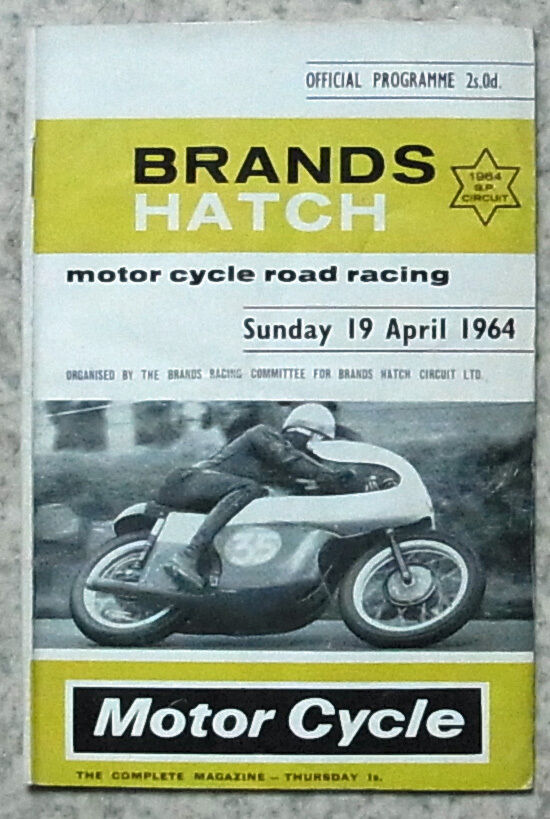 Brands Hatch 19 Apr 1964 Motor Cycle Road Racing Official
