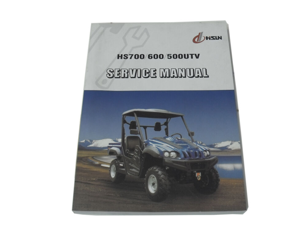 Hs700    600    500 Cc Utv Service Manual Hisun 396 Pages