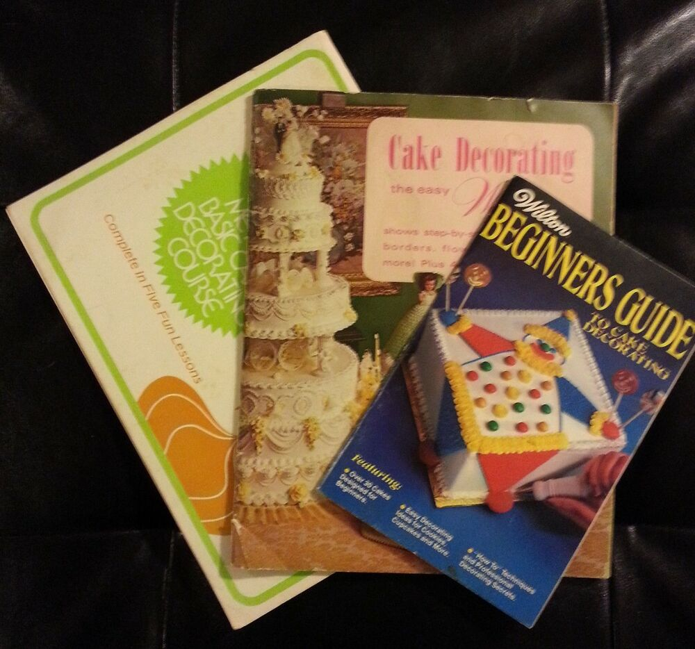 Cake Decorating How To Books : Set of 3 Wilton Vintage Cake Decorating Books How to s and ...