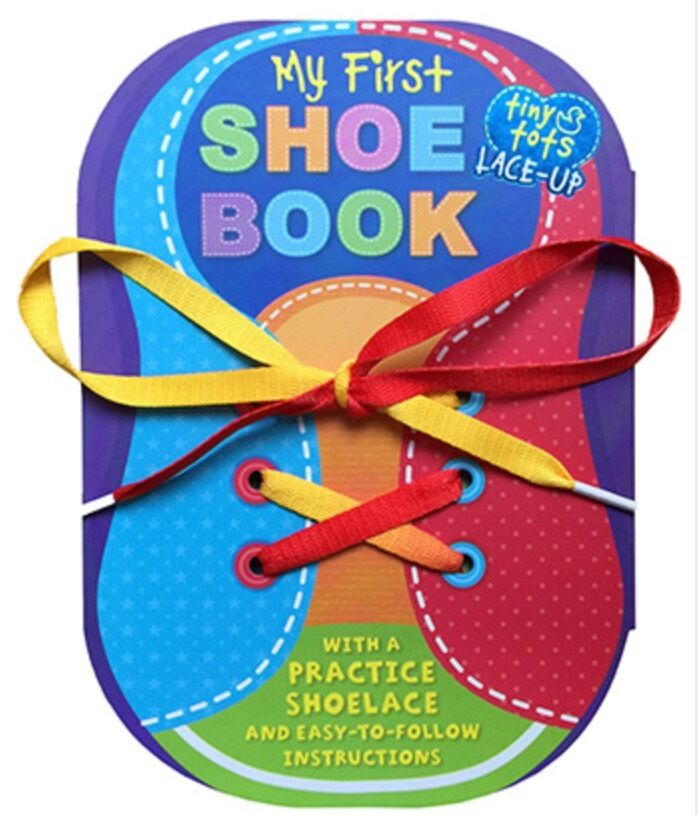 MY FIRST SHOE BOOK Learn To Tie Shoes And Lace Shoes (bb