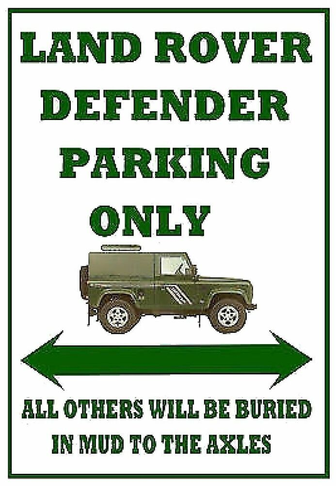 Land Rover Defender Parking Only Fun Metal Sign Notice