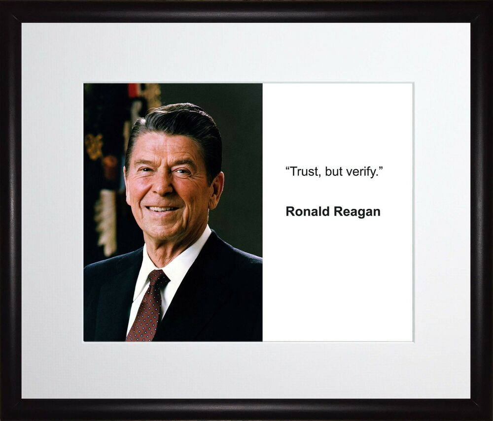 Ronald Reagan Trust But Verify 11x13 Framed Photo Matted