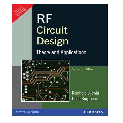 Rf circuit design by reinhold ludwig and pavel bretchko