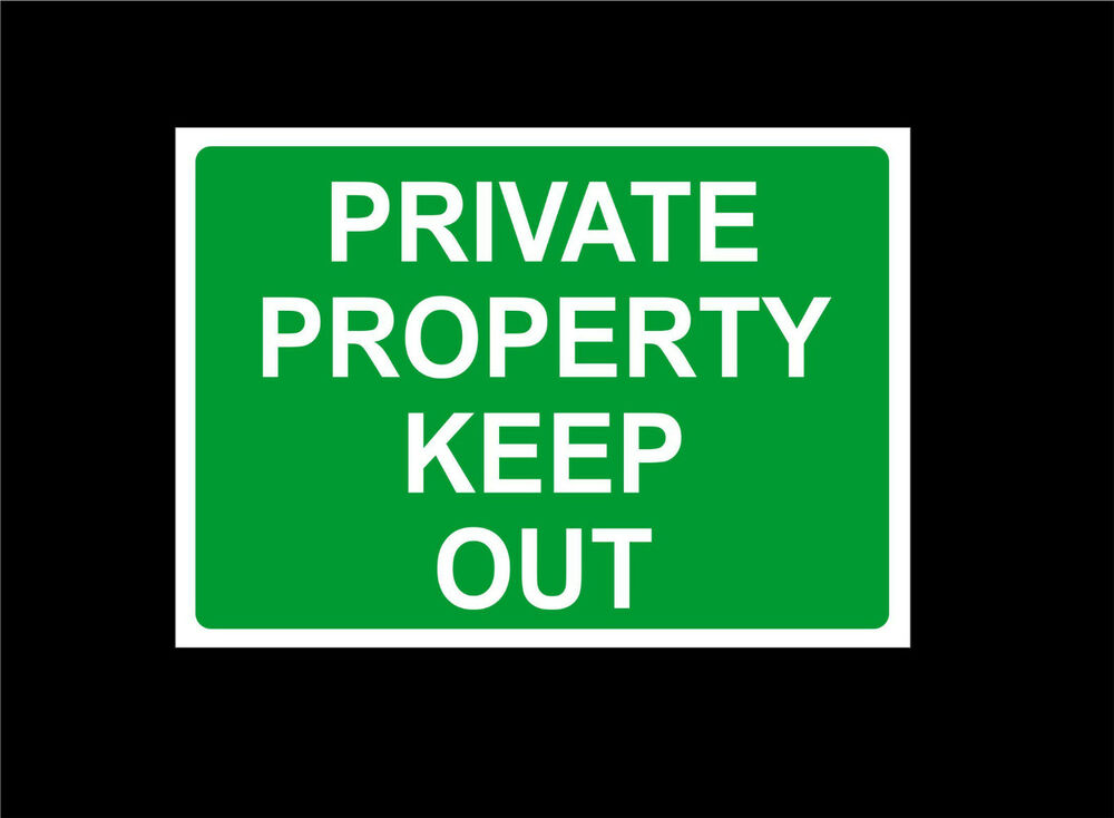 Private Property Keep Out Signs For Sale