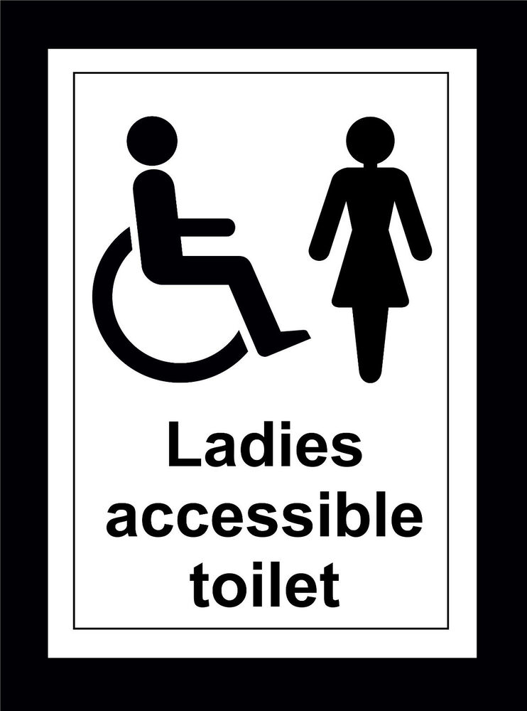 Ladies Accessible Toilet Sign Or Sticker In 5 Sizes   Retail Disabled  Wheelchair   eBay. Ladies Accessible Toilet Sign Or Sticker In 5 Sizes   Retail