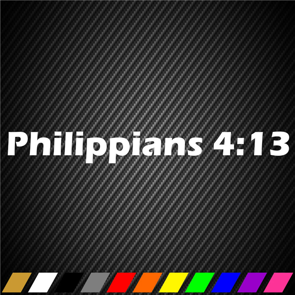 Philippians 4 13 sticker decal christian christ god lord for 13 1 window sticker