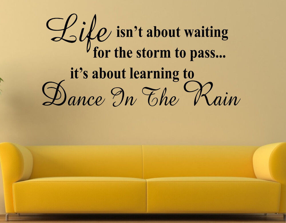 family wall art stickers quotes words phrases dance in the rain home