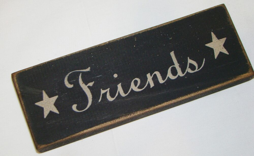 """FRIENDS"" Rustic Primitive Country Farmhouse Wood messabe ..."